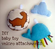 Precious diy baby toys for those on the cheap. Cute and absolutely adorable.