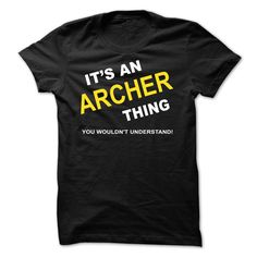 [Top tshirt name ideas] Its An Archer Thing  Shirts of year  If Youre An Archer You Understand  Everyone else has no idea  These make great gifts for other family members  Tshirt Guys Lady Hodie  SHARE and Get Discount Today Order now before we SELL OUT  Camping a vest thing you wouldnt understand tshirt hoodie hoodies year name birthday a yaden thing you wouldnt understand name hoodie shirt hoodies shirts an archer thing