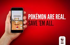 WWF: Bengalix Pokémon are real - save them all. An example of an effort to include a hot / trending topic to boost the campaign, but without a great success.  Ads of the World™
