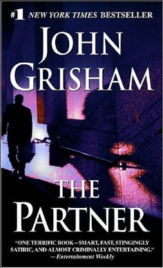 The Partner by John Grisham. (Print, $7.99.) Completed.