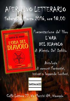 26 Marzo: Aperitivo Letterario a Viareggio con l'autore Alessio Del Debbio.