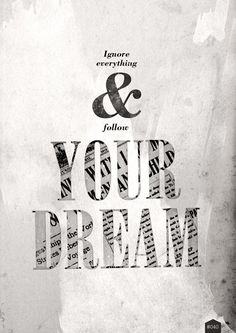 Follow Your Dream!
