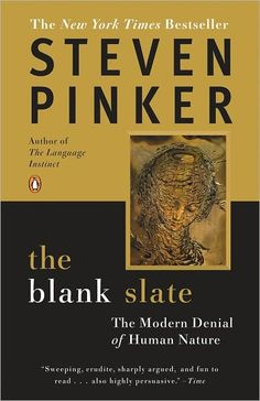 The Blank Slate ~ Steven Pinker.  Pinker shows the importance of an honest acknowledgment of human nature based on science and common sense.