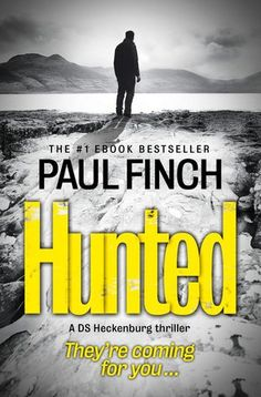 Reading Stuff 'n' Things: Hunted: A DS Heckenburg Thriller by Paul Finch