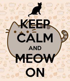 Keep calm and meow on. #kittyhumor