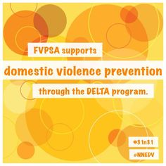 supports domestic violence prevention through the DELTA CDC program. The program has helped communities increase their prevention activities 10 fold. October 2014, Domestic Violence, Activities, How To Make, Life