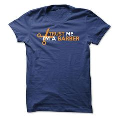 trust me, im a barber T-Shirts, Hoodies (19$ ==► Order Shirts Now!)