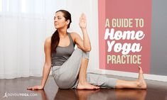 A Guide to Home #Yoga Practice http://www.doyouyoga.com/a-guide-to-home-yoga-practice-65119/