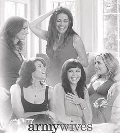 Army Wives - Loved and miss the original gang!!