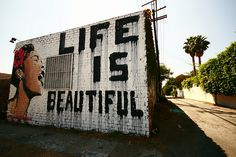life is beautiful. #la