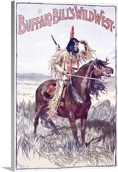 Buffalo Bills Wild West, a Native American,Vintage Poster  kK