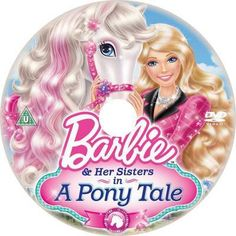 Barbie And Her Sisters In A Pony Tale 2013 R DVD Disc Cover ...