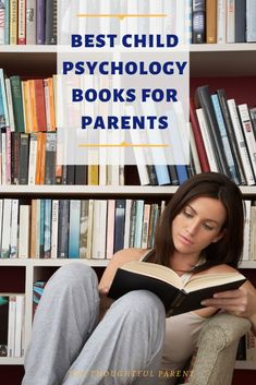 Best Child Development Books for Parents: Tips for All Stages of Parenting - Best Child Psychology Books for Parents: Tips for All Stages of Parenting Conscious Parenting, Mindful Parenting, Peaceful Parenting, Gentle Parenting, Best Parenting Books, Parenting Articles, Parenting Teens, Parenting Hacks, Parenting Quotes