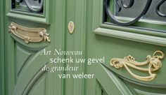 Art Nouveau: schenk uw gevel de grandeur van weleer Art Nouveau, Art Deco, Ramen, Door Handles, Sweet Home, Windows, Doors, Mirror, Furniture