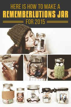 Fill a jar with your achievements throughout the year and look at it at the end of the year. This would also be a really cool gift if you filled it with things someone else did that you were proud of.