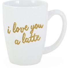 "Love this ""I love you a latte"" coffee mug"