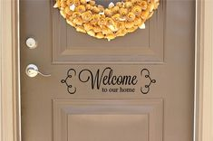 Welcome to Our Home Vinyl Door Decal - Front Door Decals, Welcome Home Decor, Custom Vinyl Decals, Welcome Home Decal by The Vinyl Company by TheVinylCompany on Etsy