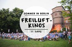 Sommer und Freiluftkinos gehören unweigerlich zusammen. Welches Freiluftkino in Berlin besonders schön ist? Wir haben 11 Tipps für euch.