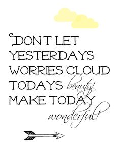 Make Today Wonderful.....Printable Word Art