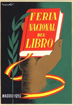 Feria Nacional del Libro [National Book Fair] Madrid 1959 poster depicts giant hand holding up book, Spain