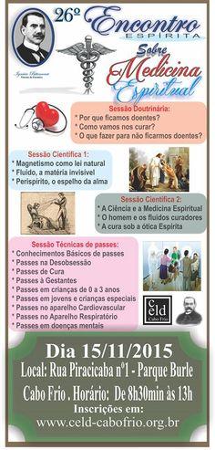 CELD-Cabo Frio Convida para o seu 26º Encontro Espírita sobre Medicina Espiritual - Cabo Frio - RJ - http://www.agendaespiritabrasil.com.br/2015/11/04/celd-cabo-frio-convida-para-o-seu-26o-encontro-espirita-sobre-medicina-espiritual-cabo-frio-rj/