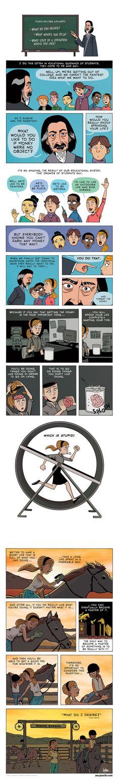 Zen Pencils' vocational guidance: what would you like to do if money were no object? (Berufsberatung mit Zen Pencils' Comics: Was willst du tun, wenn Geld keine Rolle spielt?)