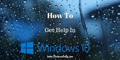 How To Get Help In Windows 10? #windows10 #operatingsystem #microsoft #support
