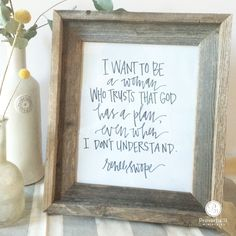 """""""I want to be a woman who trusts that God has a plan, even when I don't understand."""" - Renee Swope 