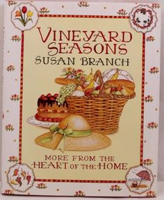 Vineyard-Seasons-Cook-Book-by-Susan-Branch-More-From-the-Heart-of-the-Home-HB