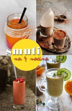 Jutra su lepša uz smuti!   http://mezze.rs/julavgust-2014/ str. 97-105.  Kombinacije: malina+mango, čokolada+banana, maline+kajsije+kokos mleko i kivi.