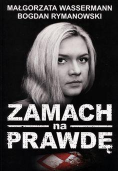Zamach na prawdę - Wassermann Małgorzata, Rymanowski Bogdan