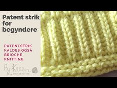 Patent strik for begyndere - YouTube