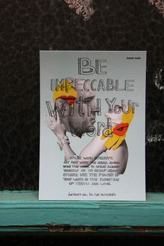 """Be impeccable with your words. From Don Miguel Ruiz's """"Four Agreements"""". Design Hejdi Pattey & Lower East Pop Up Dinner, The Four Agreements, Learning Spaces, Lab, Berlin, Design, Don Miguel Ruiz, Learning Environments, Design Comics"""