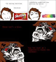 Rage Comics, Taste The Rainbow, Stuff And Thangs, Funny Things, Cartoons, Hilarious, Lol, Smile, Memes
