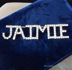 "Vintage Dorothy Bauer Clear Rhinestone Name ""JAIMIE"" Silver Pin RARE"