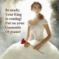 He is coming for a bride without spot, wrinkle or blemish. Draw near to God and He will draw near to you; Jesus will come in the clouds and we will meet Him in the air! Daughters Of The King, Daughter Of God, Braut Christi, Jean 3 16, Images Bible, Garment Of Praise, Jesus Christus, Bride Of Christ, Jesus Is Coming