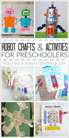 Fun crafts and learning activities for preschool with a robot theme.