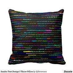 Sandra Text Design I Throw Pillow