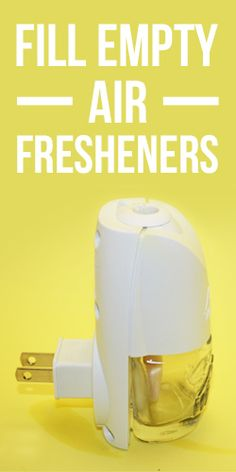 You Can Refill Your Empty Plug-In #Air #Fresheners! #DIY