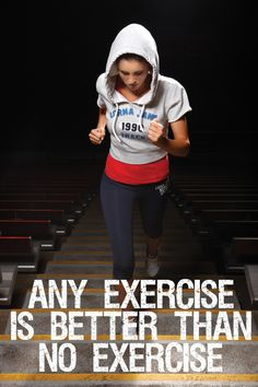 Any exercise is better than no exercise! #fitness