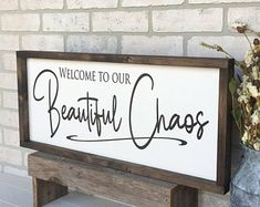 welcome to our beautiful chaos sign, rustic farmhouse sign , country wood signs, home decor, gift for her farmhouse decor budget country farmhouse decor farmhouse decor livingroom farmhouse decor farms farmhouse decor fixer upper farmhouse decor kitchen Country Wood Signs, Wood Signs Home Decor, Rustic Signs, Rustic Decor, Diy Home Decor, Diy Decoration, Wooden Signs For Home, Sayings For Wood Signs, Decorations