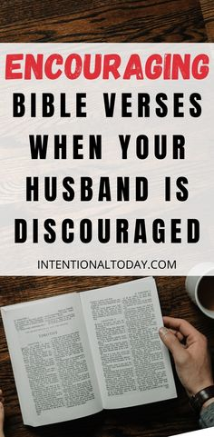 "How can a wife lift up her husband when he is discouraged? When his world shakes, ours tends to shake right along. It's the dynamic of being one-flesh: we feel each others pain and carry each others burdens. Here are encouraging bible verses when your husband is discouraged so you can be ""Team-Us"", even in the hard days of marriage #marriageadvice #newlywedadvice #marriage #intentionaltoday #bibleverses #psalms #biblicalmarriage #encouragement #intentional"