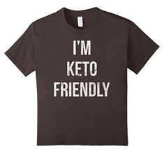 Kids I'm Keto Friendly - Funny Ketogenic Diet Shirt Design! 10 Asphalt >>> You can get more details by clicking on the image. (This is an affiliate link) #KetogenicDietPlan