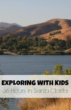 Exploring with Kids: 36 Hours in Santa Clarita, CA