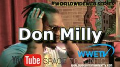 Who's Don Milly? WWETV Youtube Space Toronto Interview