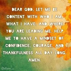 I pray for this every night. I have zero amounts of confidence and self-esteem…