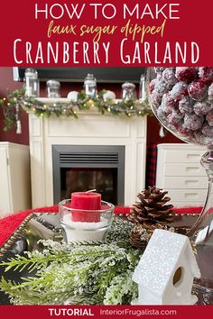 How to make a FAUX Sugar Dipped Fresh Cranberry Garland with old fashioned Christmas charm for your fireplace mantel or Christmas tree this holiday season. It's an easy budget-friendly DIY Christmas decor idea that won't break the bank. #christmasfireplace #farmhousechristmasdecor #garland Christmas Fireplace, Farmhouse Christmas Decor, Fireplace Mantel, Christmas Home, Christmas Crafts, Holiday Mood, Holiday Decor, Christmas Tree Decorations, Christmas Wreaths