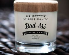 Ms. Betty's Original Bad Ass Bitch Scented Soy by BadAssCandles