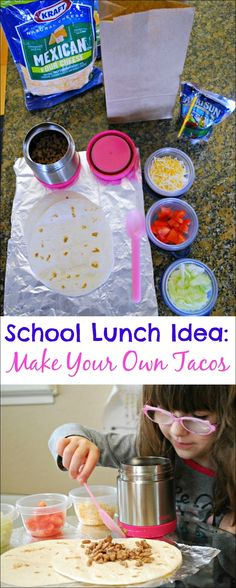 Make Your Own Tacos - Kids take all the taco ingredients with them to school and make their own lunch. This is a hit at our house! sponsored