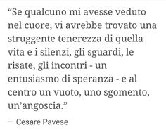 Cesare Pavese Wall Quotes, Poetry Quotes, Me Quotes, Italian Phrases, Italian Quotes, Pagan Poetry, Writers And Poets, Interesting Quotes, More Than Words